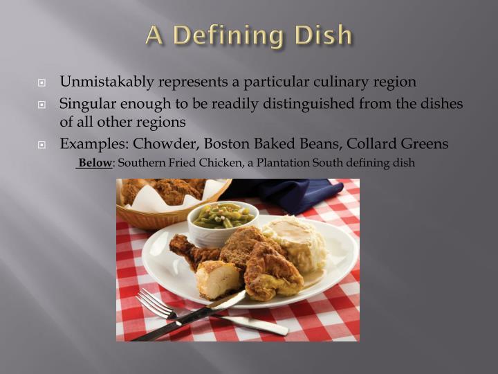 A Defining Dish