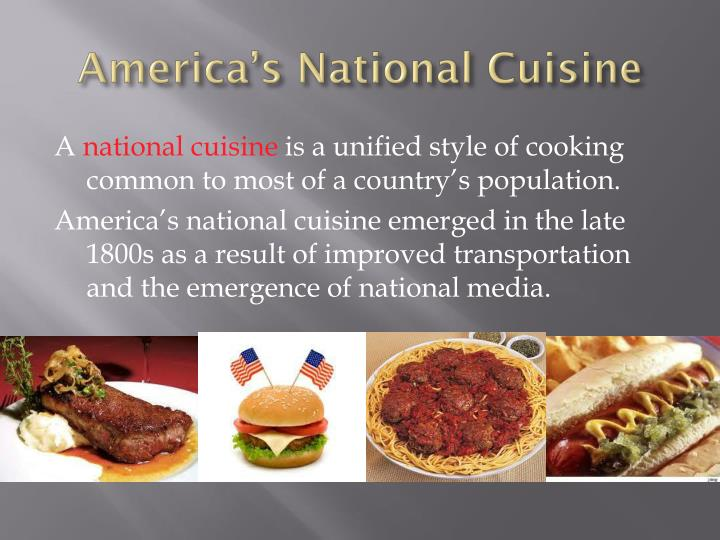 America's National Cuisine