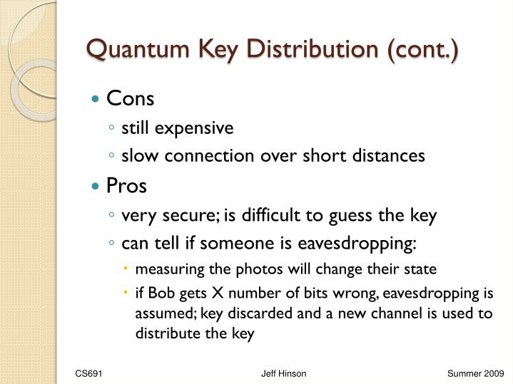 Quantum Key Distribution (cont.)