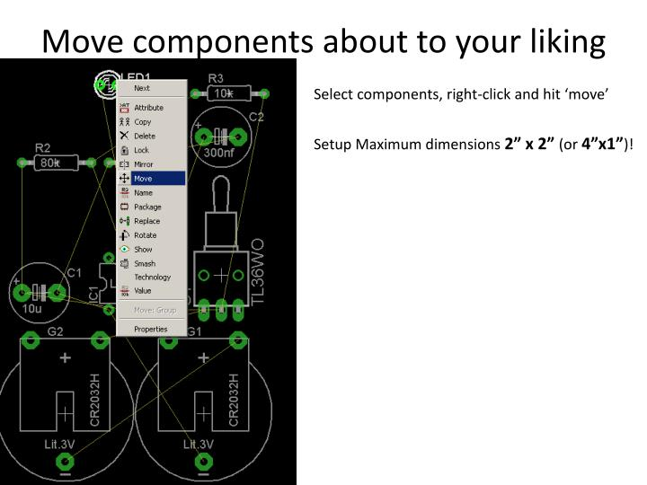 Move components about to your liking