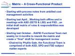 matrix a cross functional product
