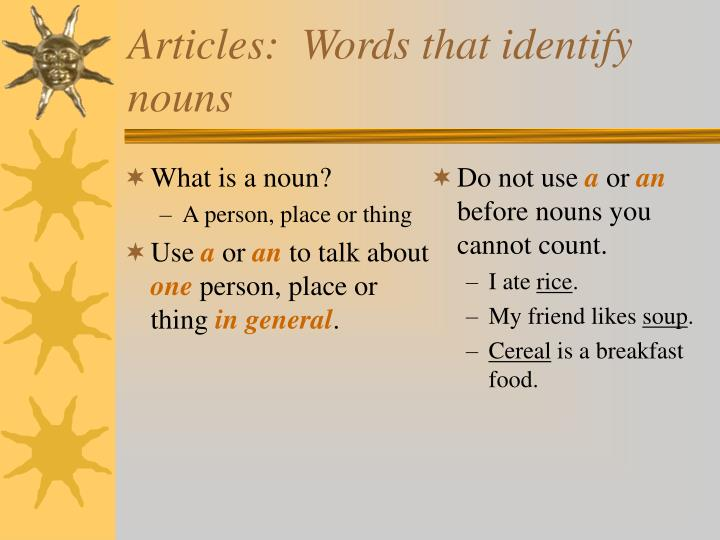 Articles words that identify nouns1
