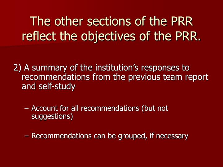The other sections of the PRR reflect the objectives of the PRR.
