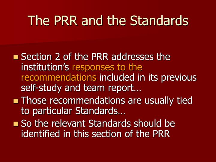 The PRR and the Standards
