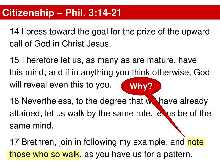 Citizenship – Phil. 3:14-21