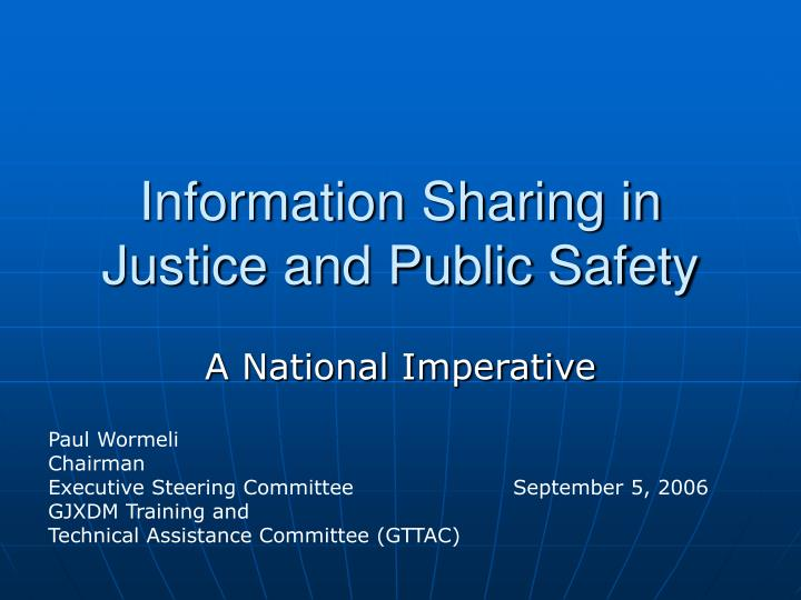 Information sharing in justice and public safety