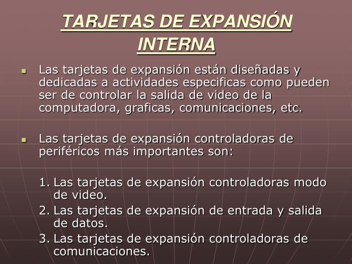 TARJETAS DE EXPANSIÓN INTERNA