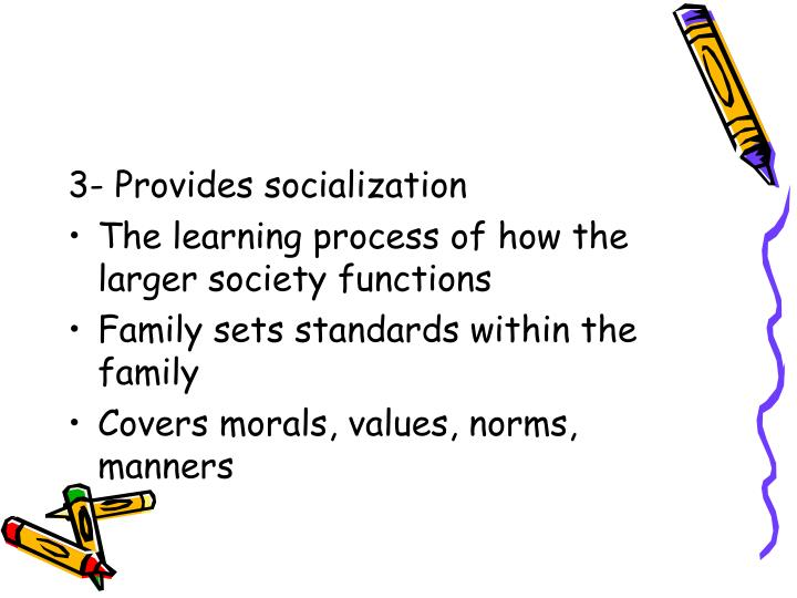 3- Provides socialization