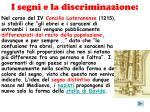 i segni e la discriminazione