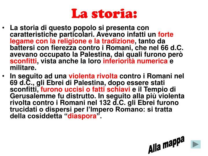 La storia: