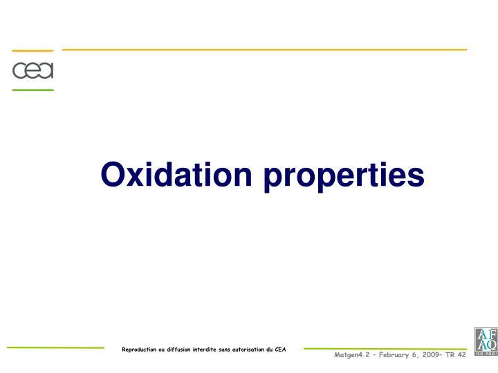 Oxidation properties
