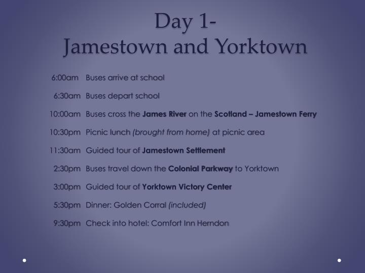 Day 1 jamestown and yorktown