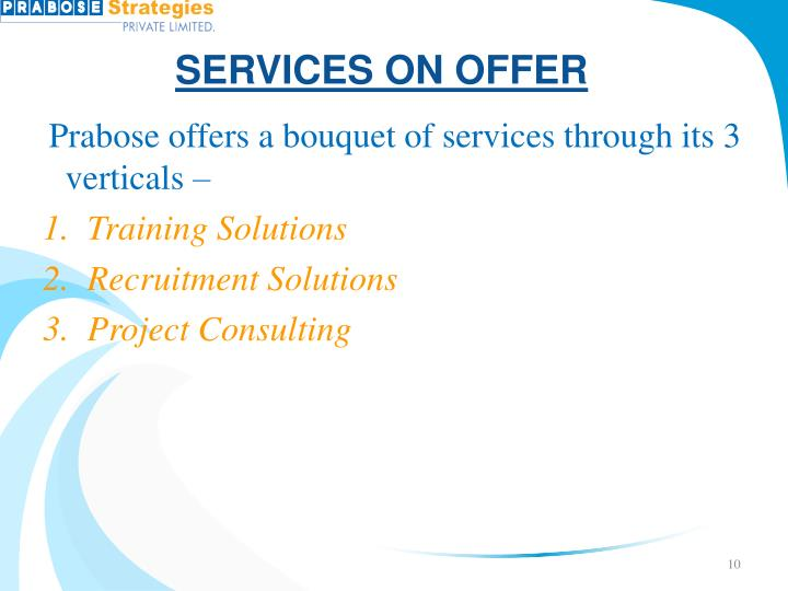 SERVICES ON OFFER
