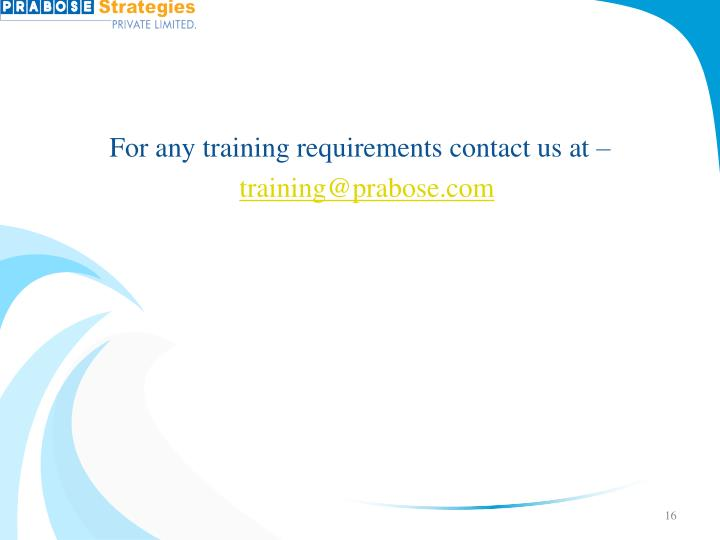 For any training requirements contact us at –