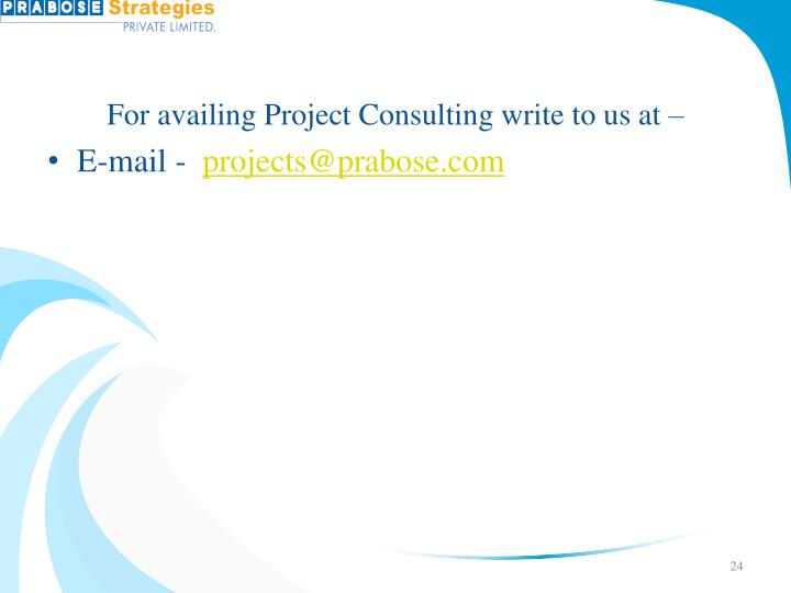 For availing Project Consulting write to us at –