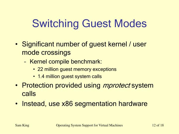 Switching Guest Modes