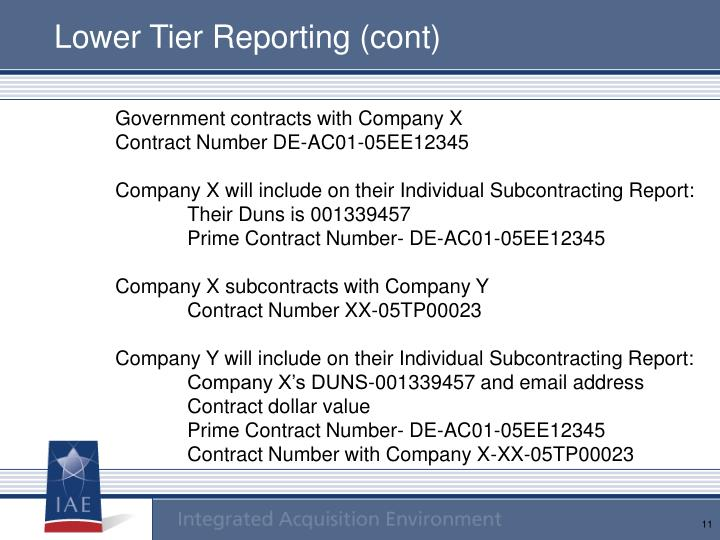 Lower Tier Reporting (cont)