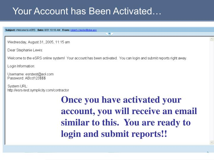 Your Account has Been Activated…