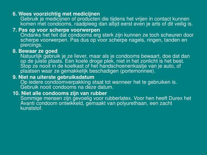 6. Wees voorzichtig met medicijnen