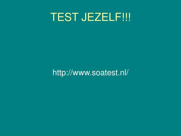 TEST JEZELF!!!