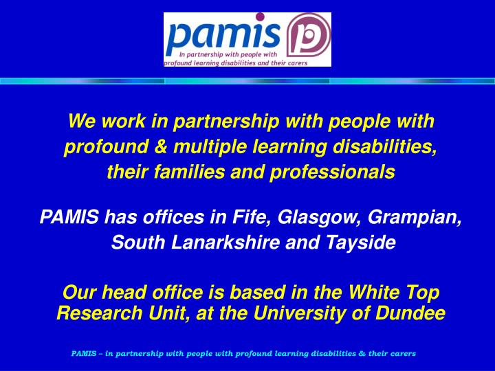 We work in partnership with people with