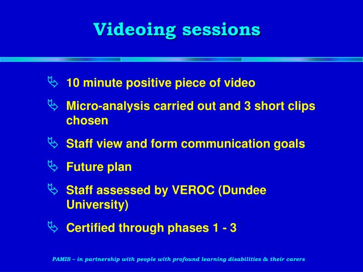Videoing sessions
