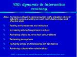 vig dynamic interactive training