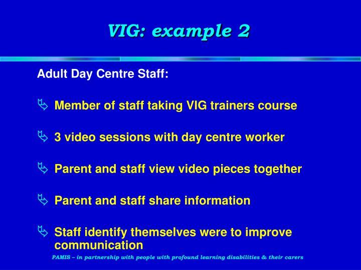 VIG: example 2