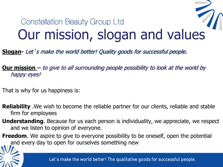 Our mission, slogan and values