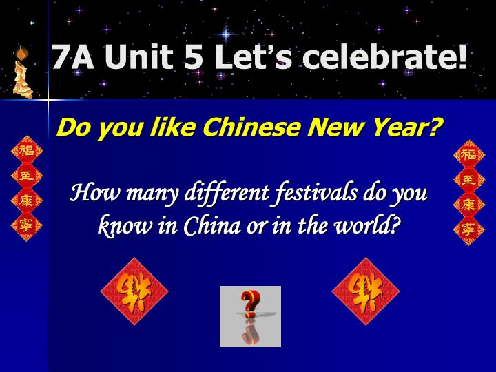 Do you like Chinese New Year?