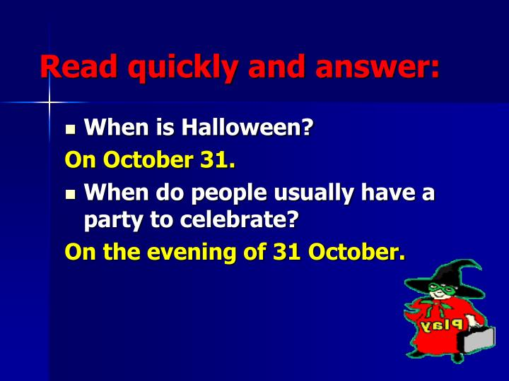 Read quickly and answer: