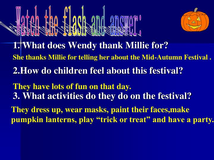 1. What does Wendy thank Millie for?