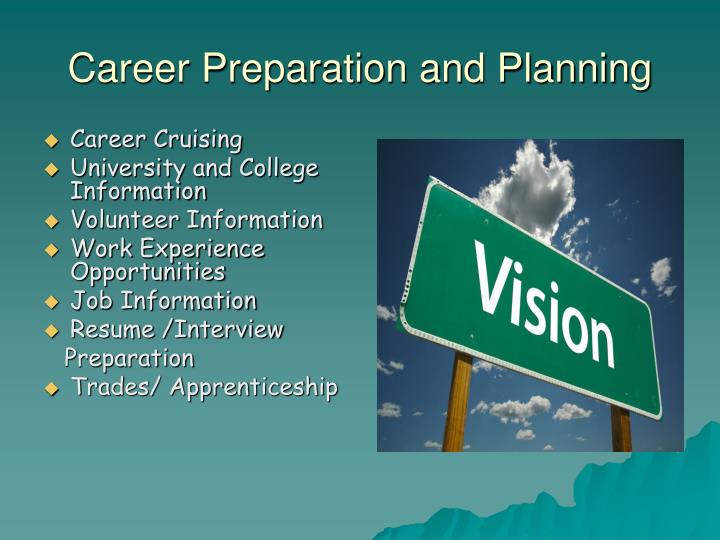 Career Preparation and Planning