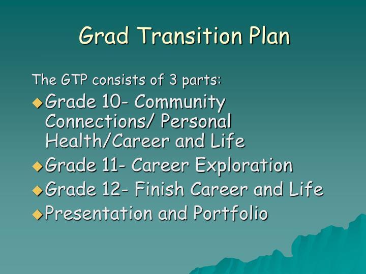 Grad Transition Plan