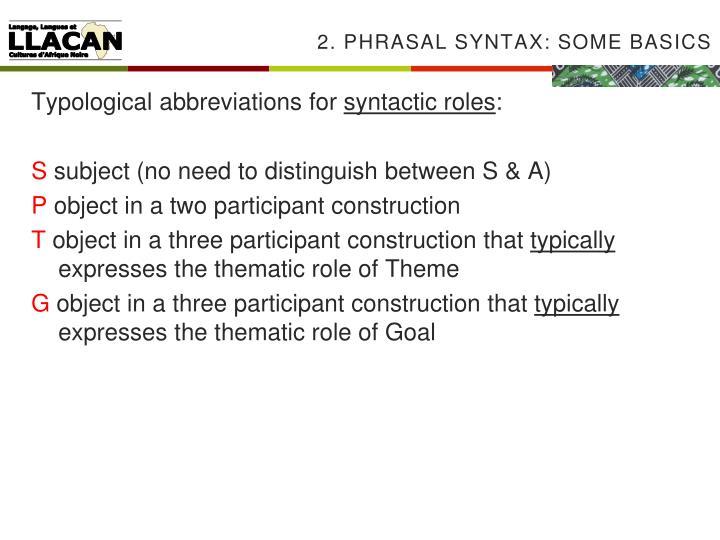 2. Phrasal syntax: some basics