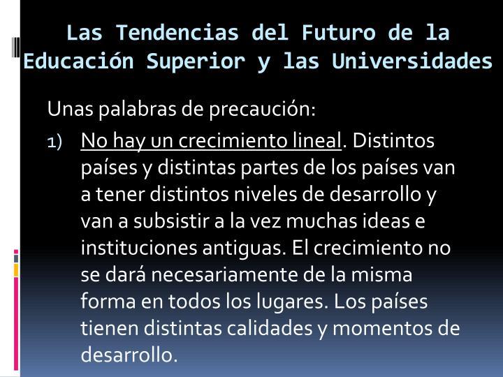 Las Tendencias del Futuro de la Educación Superior y las Universidades