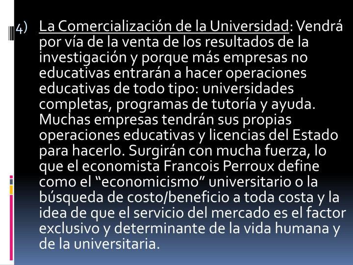 La Comercialización de la Universidad