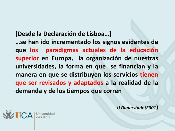 [Desde la Declaración de Lisboa…]