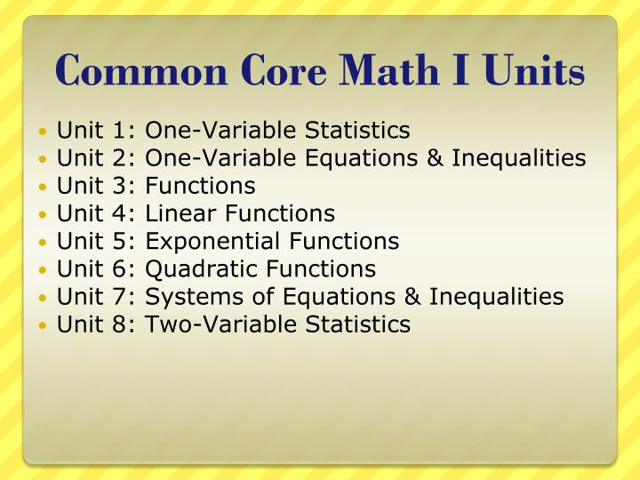 Common Core Math I Units