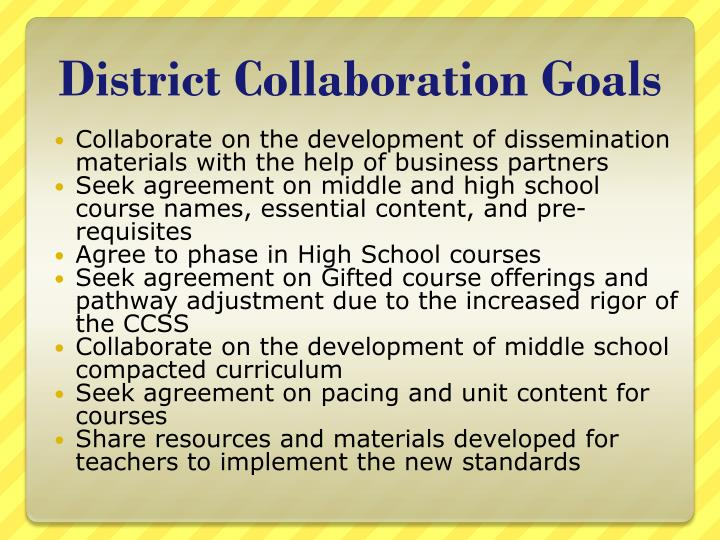 District Collaboration Goals