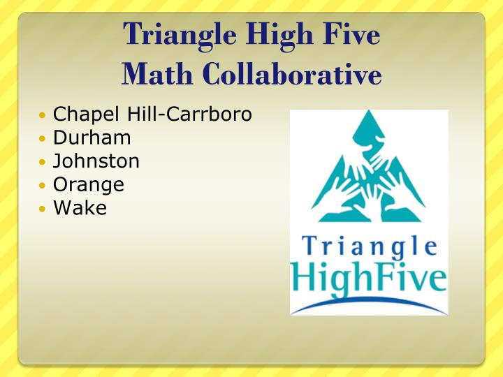Triangle high five math collaborative