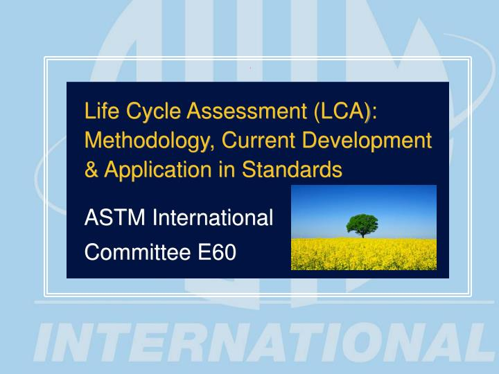 Life Cycle Assessment (LCA):