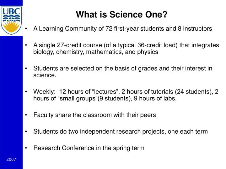 What is Science One?