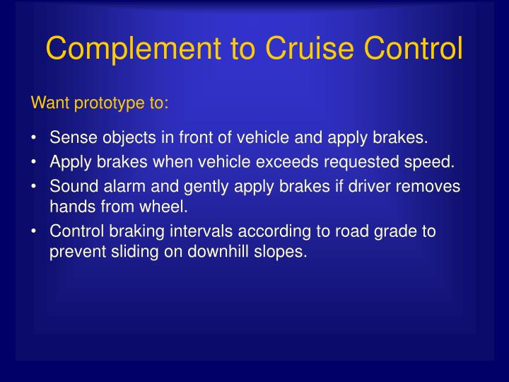 Complement to Cruise Control