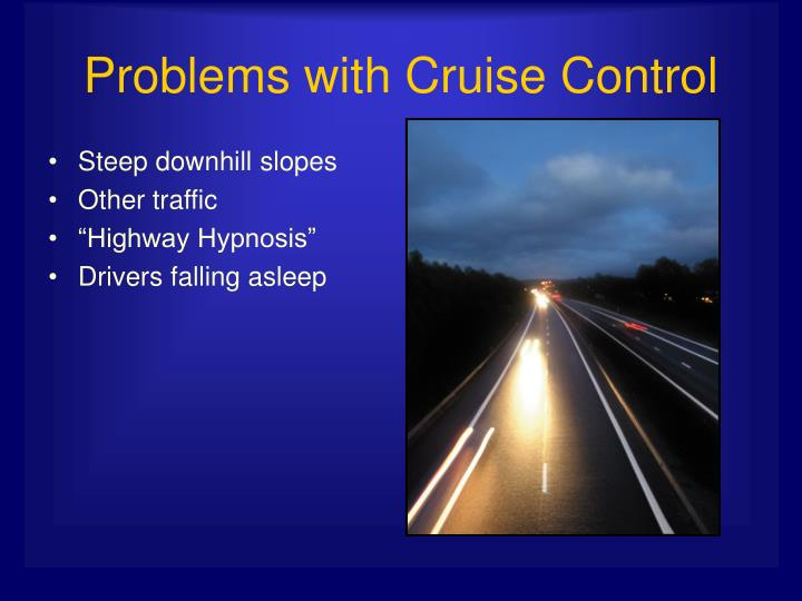 Problems with cruise control