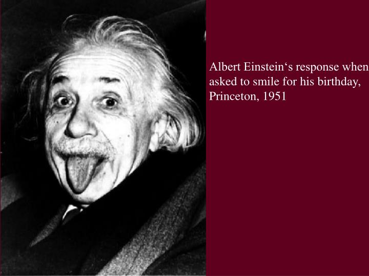 Albert Einstein's response when