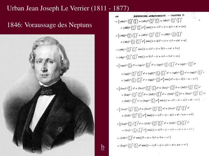 Urban Jean Joseph Le Verrier (1811 - 1877)