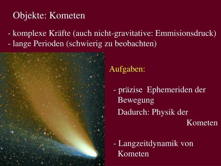 Objekte: Kometen