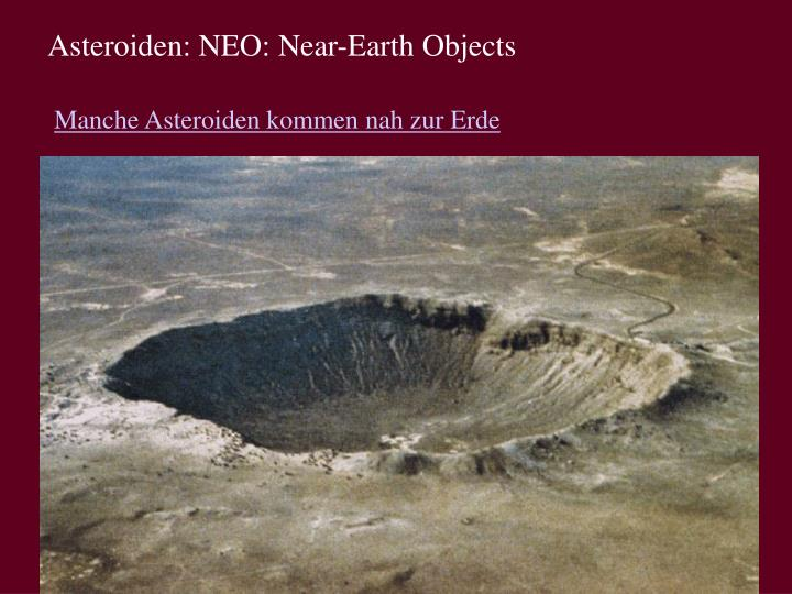 Asteroiden: NEO: Near-Earth Objects