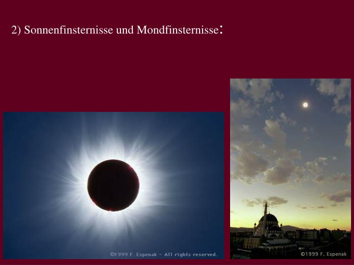 2) Sonnenfinsternisse und Mondfinsternisse